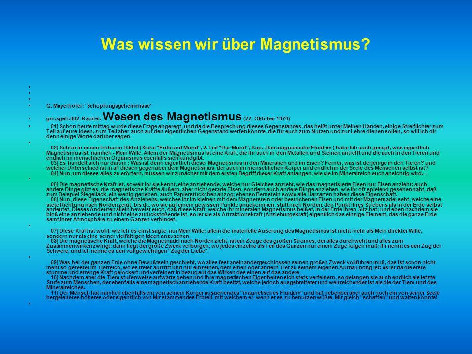 Was wissen wir über Elektrizität ? Gm (Gottfried Mayerhofer).sgeh.003. Kapitel: Wesen der Elektrizität (23. Oktober 1870) 01] Nachdem Ich dir gestern