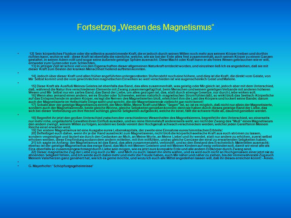 Was wissen wir über Magnetismus? G. Mayerhofer: 'Schöpfungsgeheimnisse' gm.sgeh.002. Kapitel: Wesen des Magnetismus (22. Oktober 1870) 01] Schon heute