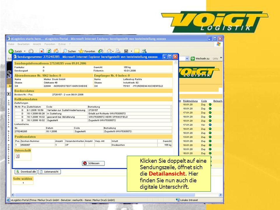 Klicken Sie doppelt auf eine Sendungszeile, öffnet sich die Detailansicht. Hier finden Sie nun auch die digitale Unterschrift.