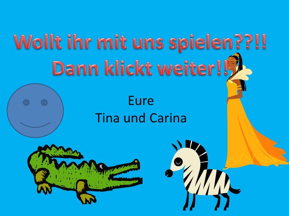 Eure Tina und Carina