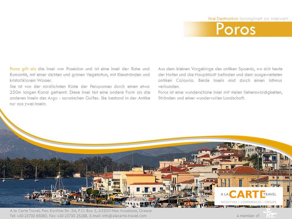 Poros gilt als die Insel von Poseidon und ist eine Insel der Ruhe und Romantik, mit einer dichten und grünen Vegetation, mit Kiesstränden und kristallklarem Wasser.