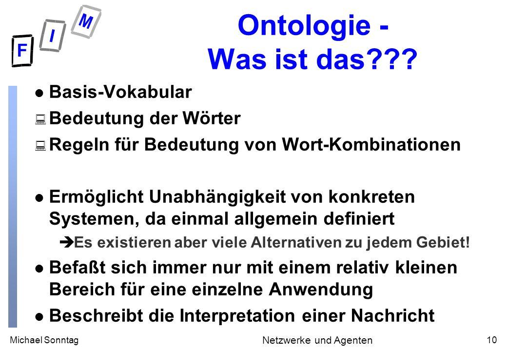 Michael Sonntag10 Netzwerke und Agenten Ontologie - Was ist das .