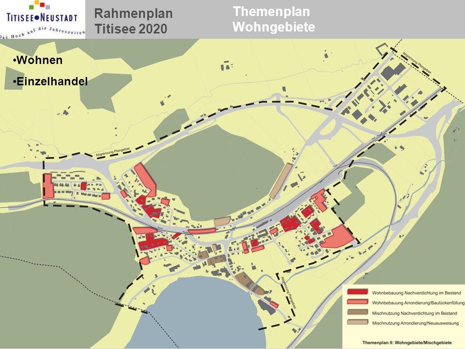 Rahmenplan Titisee 2020 Themenplan Wohngebiete Wohnen Einzelhandel
