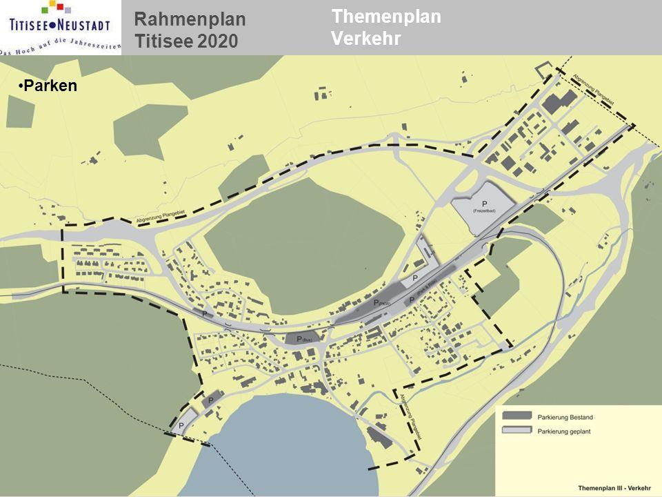 Rahmenplan Titisee 2020 Themenplan Verkehr Parken