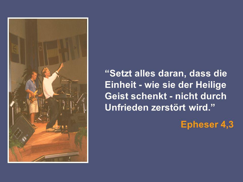 Setzt alles daran, dass die Einheit - wie sie der Heilige Geist schenkt - nicht durch Unfrieden zerstört wird.