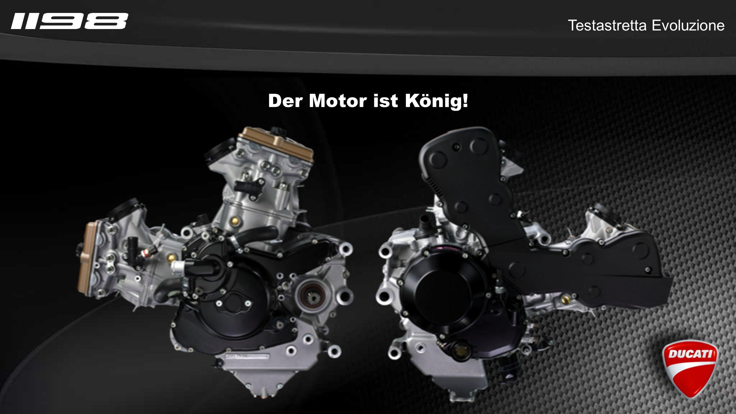Testastretta Evoluzione Der Motor ist König!