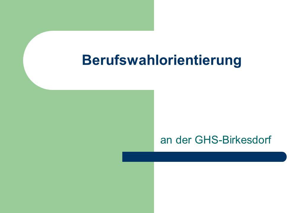 Berufswahlorientierung an der GHS-Birkesdorf