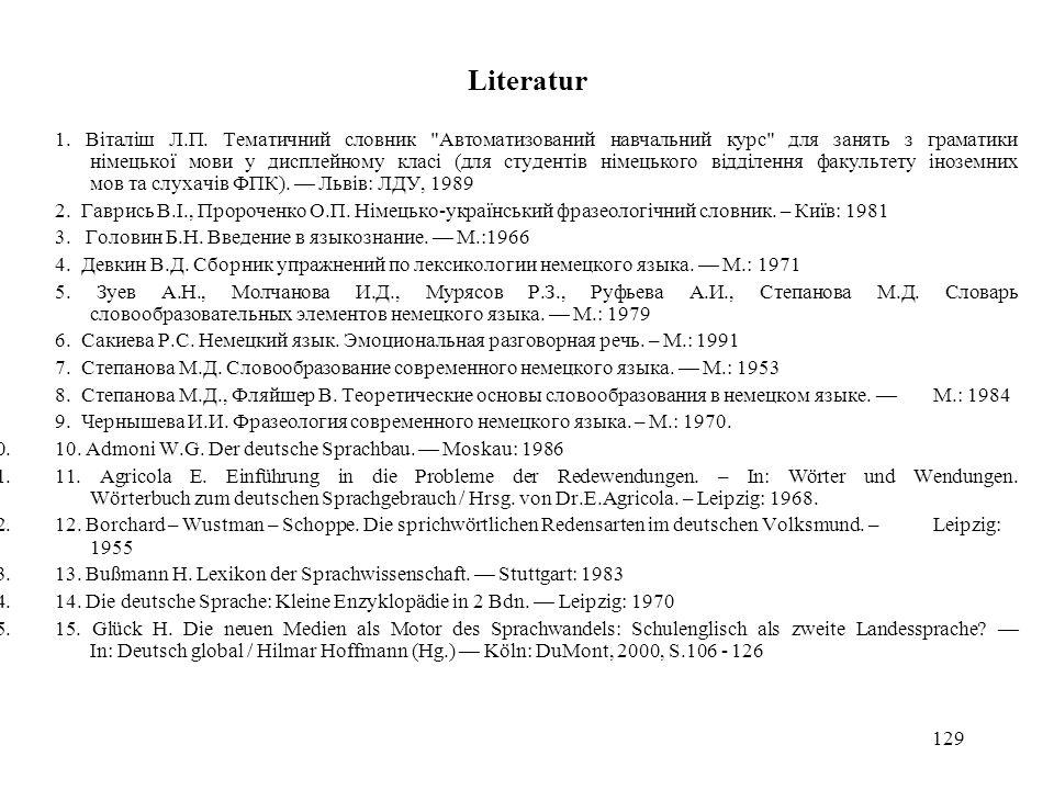 129 Literatur 1.1. Віталіш Л.П. Тематичний словник