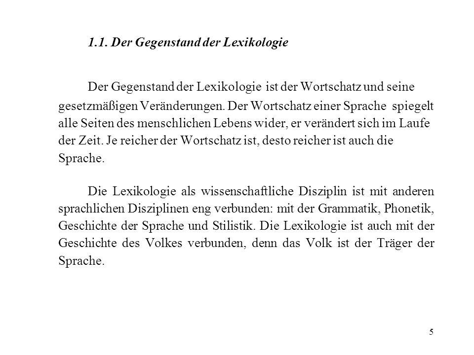 126 Im ganzen ist die Wortbildung der wichtigste Weg der Bereicherung des deutschen Wortschatzes.