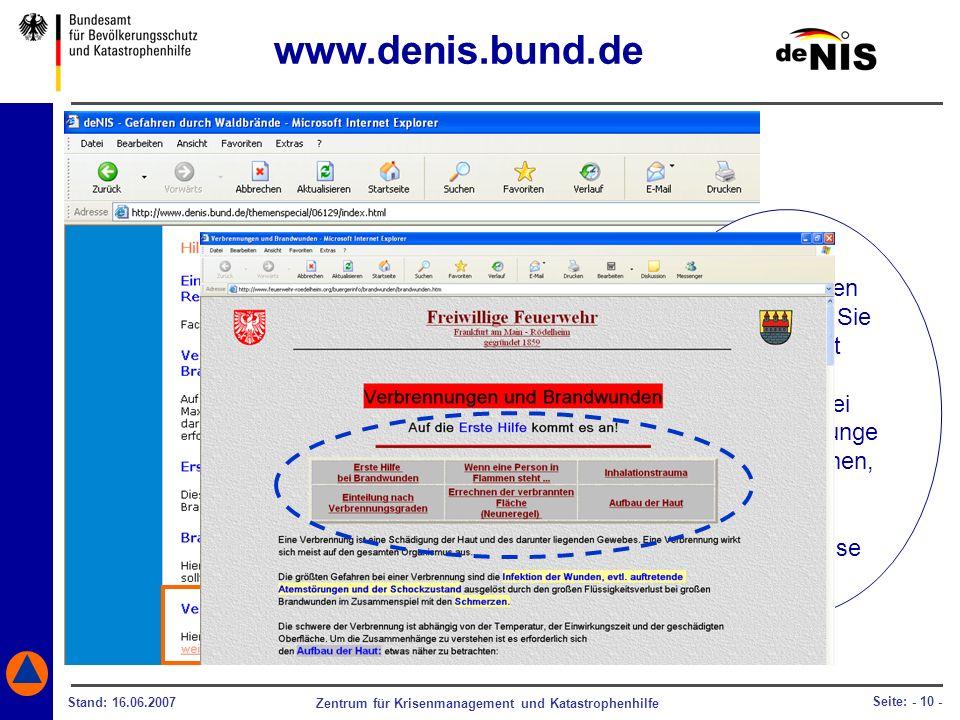 Zentrum für Krisenmanagement und Katastrophenhilfe Stand: 16.06.2007 Seite: - 10 - Informationen darüber, wie Sie sich selbst oder Anderen bei Brandve