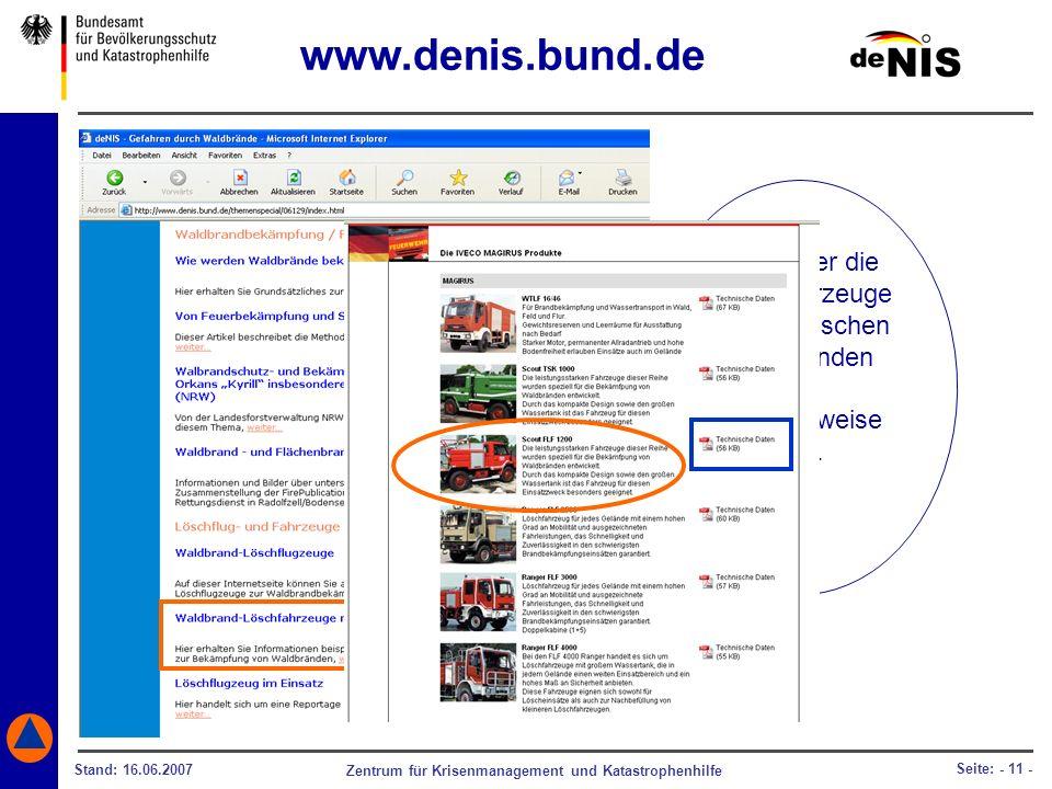 Zentrum für Krisenmanagement und Katastrophenhilfe Stand: 16.06.2007 Seite: - 11 - Infos über die Löschfahrzeuge mit technischen Daten finden Sie beis