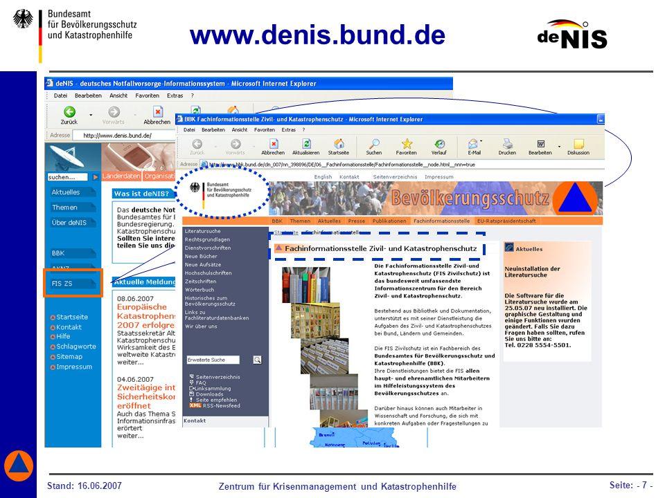 Zentrum für Krisenmanagement und Katastrophenhilfe Stand: 16.06.2007 Seite: - 7 - Ebenso können Sie das Angebot der Fachinformationsstelle Zivil- und