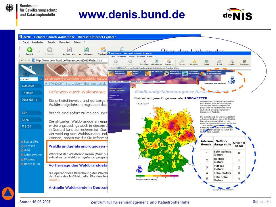 Zentrum für Krisenmanagement und Katastrophenhilfe Stand: 16.06.2007 Seite: - 9 - Über den Link zu der Internetseite des Deutschen Wetterdienstes (DWD