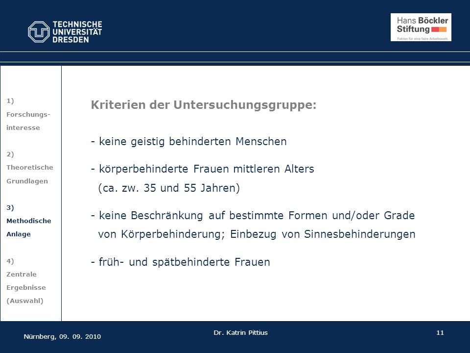11 1) Forschungs- interesse 2) Theoretische Grundlagen 3) Methodische Anlage 4) Zentrale Ergebnisse (Auswahl) Kriterien der Untersuchungsgruppe: - kei