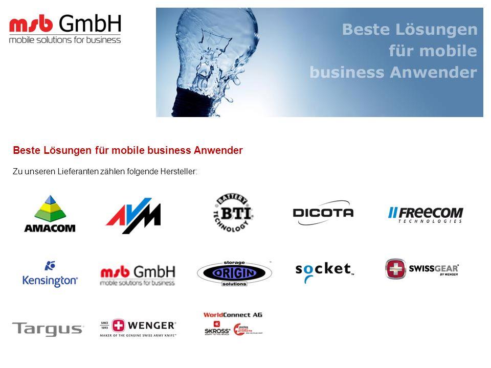 Beste Lösungen für mobile business Anwender Zu unseren Lieferanten zählen folgende Hersteller: