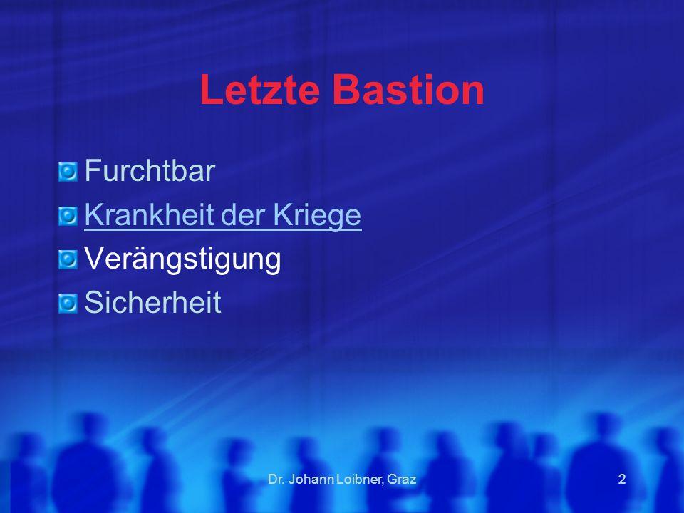 Dr. Johann Loibner, Graz3 Tetanus - Wundstarrkrampf