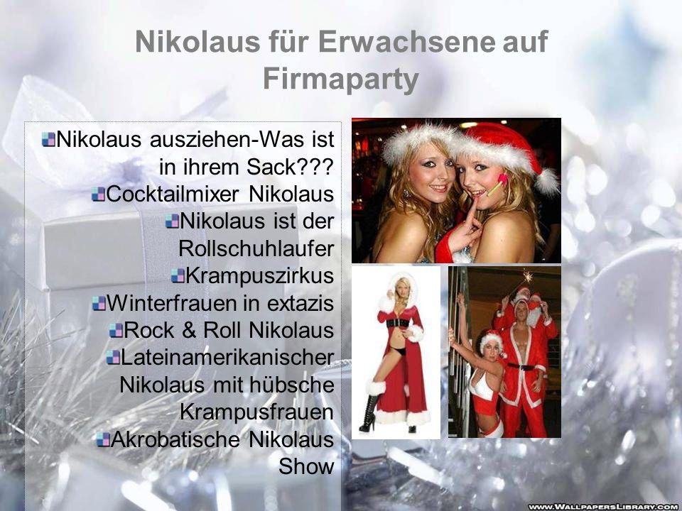 Nikolaus für Erwachsene auf Firmaparty Nikolaus ausziehen-Was ist in ihrem Sack??? Cocktailmixer Nikolaus Nikolaus ist der Rollschuhlaufer Krampuszirk