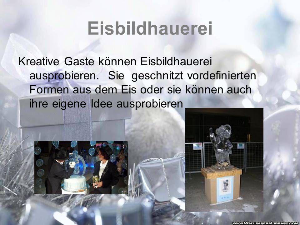 Eisbildhauerei Kreative Gaste können Eisbildhauerei ausprobieren.Sie geschnitzt vordefinierten Formen aus dem Eis oder sie können auch ihre eigene Ide