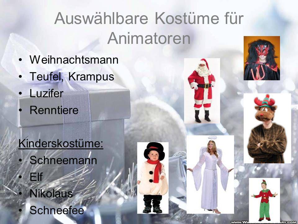 Auswählbare Kostüme für Animatoren Weihnachtsmann Teufel, Krampus Luzifer Renntiere Kinderskostüme: Schneemann Elf Nikolaus Schneefee