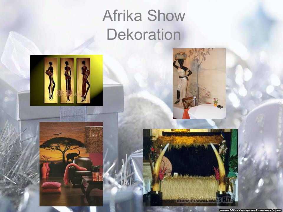 Afrika Show Dekoration