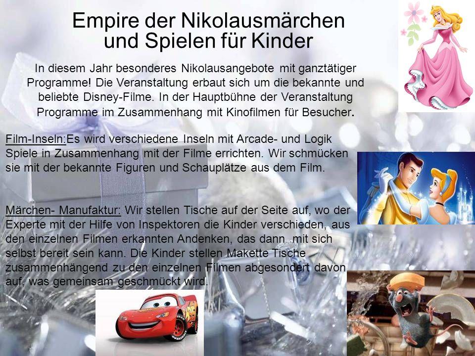 In diesem Jahr besonderes Nikolausangebote mit ganztätiger Programme! Die Veranstaltung erbaut sich um die bekannte und beliebte Disney-Filme. In der