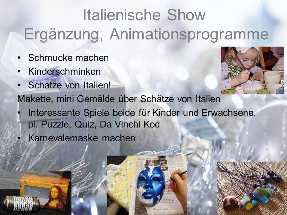 Italienische Show Ergänzung, Animationsprogramme Schmucke machen Kinderschminken Schätze von Italien! Makette, mini Gemälde über Schätze von Italien I