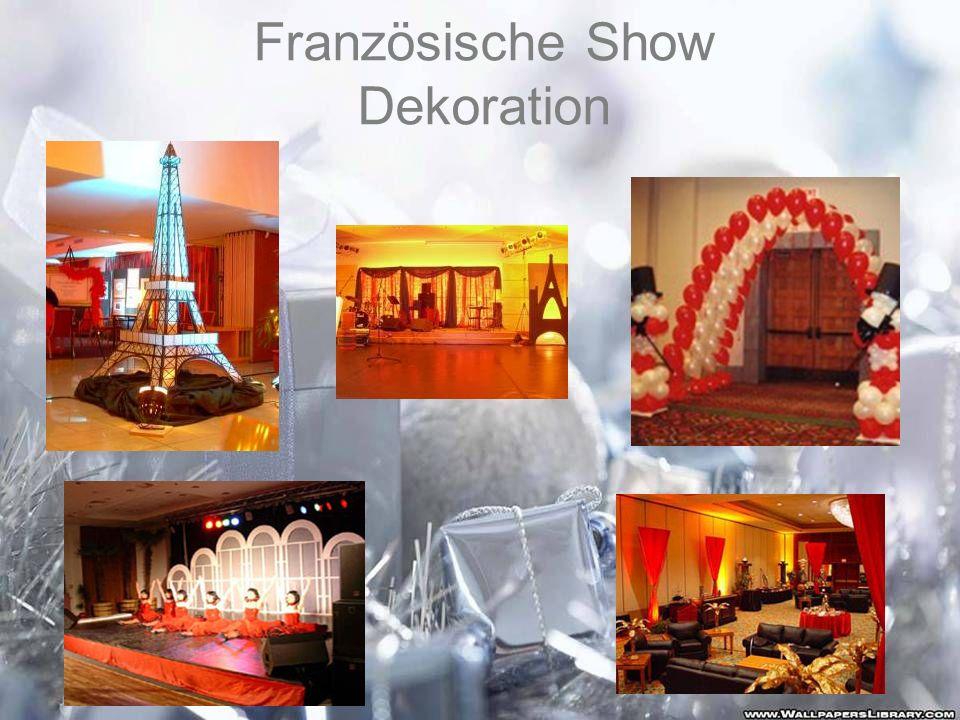 Französische Show Dekoration