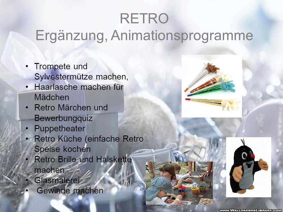 RETRO Ergänzung, Animationsprogramme Trompete und Sylvestermütze machen, Haarlasche machen für Mädchen Retro Märchen und Bewerbungquiz Puppetheater Re