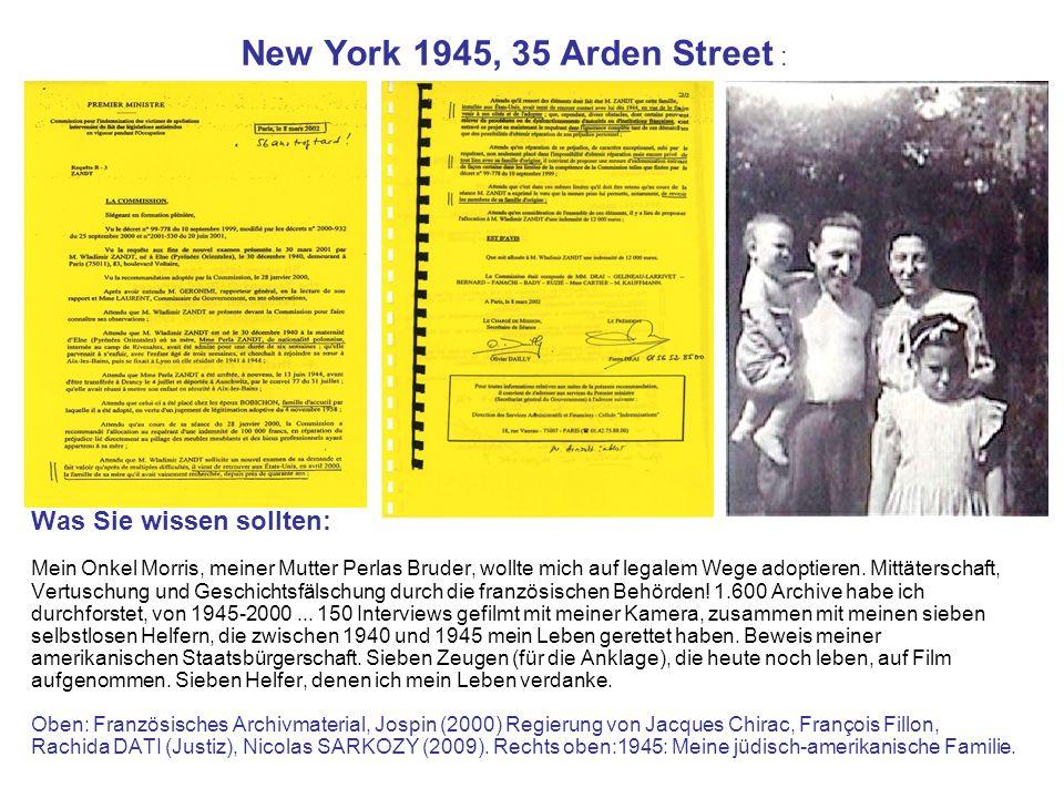 New York 1945, 35 Arden Street : Was Sie wissen sollten: Mein Onkel Morris, meiner Mutter Perlas Bruder, wollte mich auf legalem Wege adoptieren. Mitt