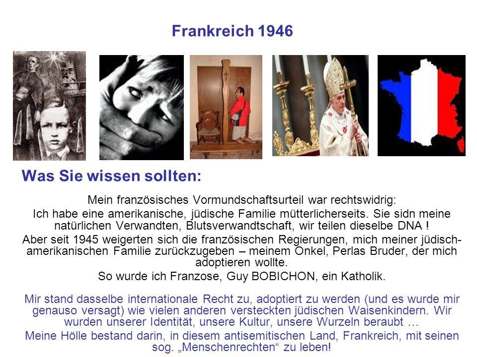 Frankreich 1946 Was Sie wissen sollten: Mein französisches Vormundschaftsurteil war rechtswidrig: Ich habe eine amerikanische, jüdische Familie mütter