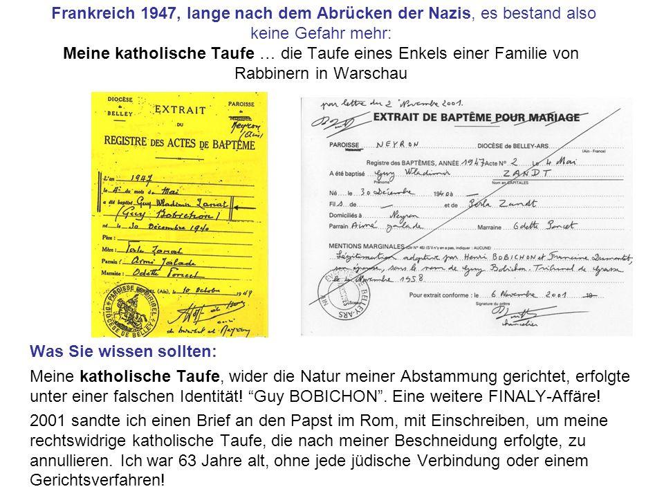 Frankreich 1947, lange nach dem Abrücken der Nazis, es bestand also keine Gefahr mehr: Meine katholische Taufe … die Taufe eines Enkels einer Familie