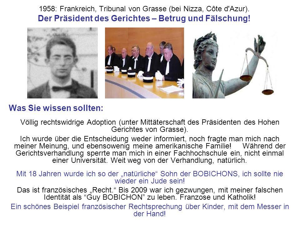 1958: Frankreich, Tribunal von Grasse (bei Nizza, Côte d'Azur). Der Präsident des Gerichtes – Betrug und Fälschung! Was Sie wissen sollten: Völlig rec