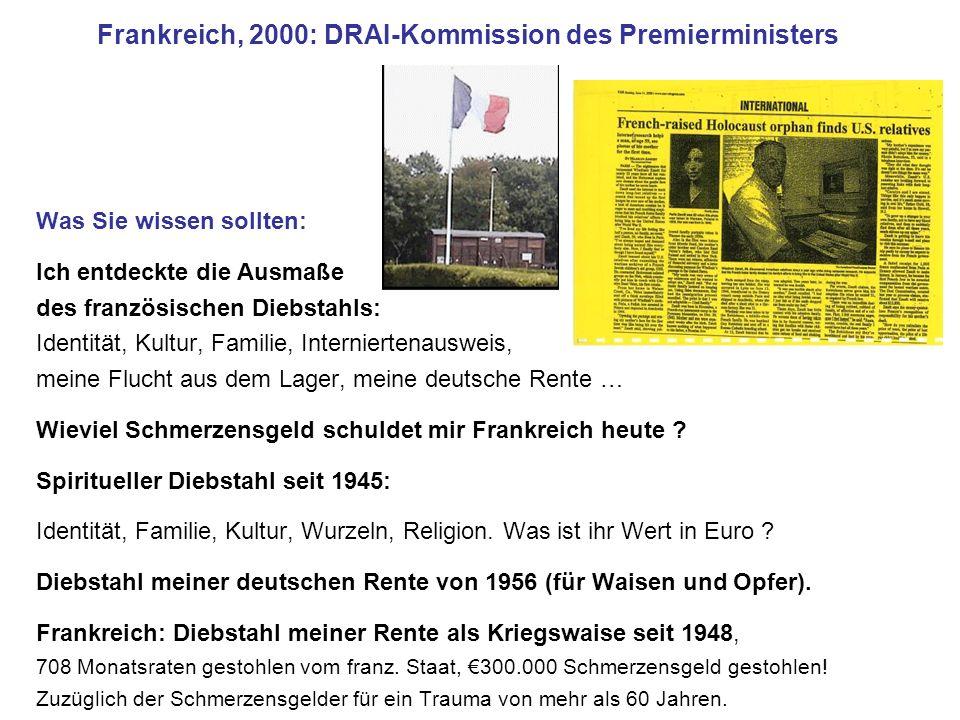 Frankreich, 2000: DRAI-Kommission des Premierministers Was Sie wissen sollten: Ich entdeckte die Ausmaße des französischen Diebstahls: Identität, Kult