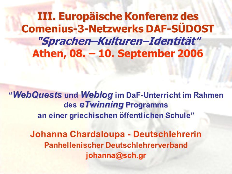III. Europäische Konferenz des III. Europäische Konferenz des Comenius-3-Netzwerks DAF-SÜDOST
