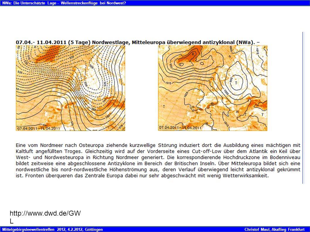 Mittelgebirgsleewellentreffen 2012, 4.2.2012, GöttingenChristof Maul, Akaflieg Frankfurt NWa: Die Unterschätzte Lage - Wellenstreckenflüge bei Nordwest?