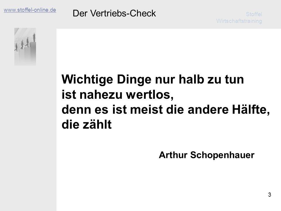 Stoffel Wirtschaftstraining 4 Der Vertriebs-Check www.stoffel-online.de Unsere Leistungen 1