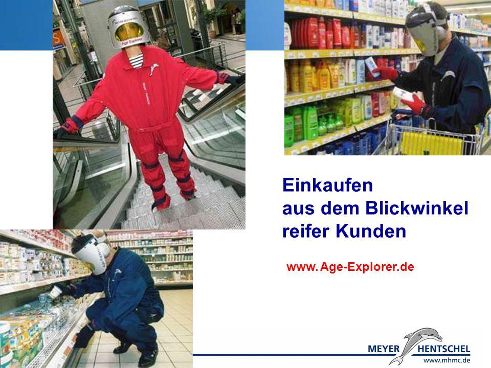 © U. Lehr Bonn/Heidelberg Einkaufen aus dem Blickwinkel reifer Kunden www. Age-Explorer.de