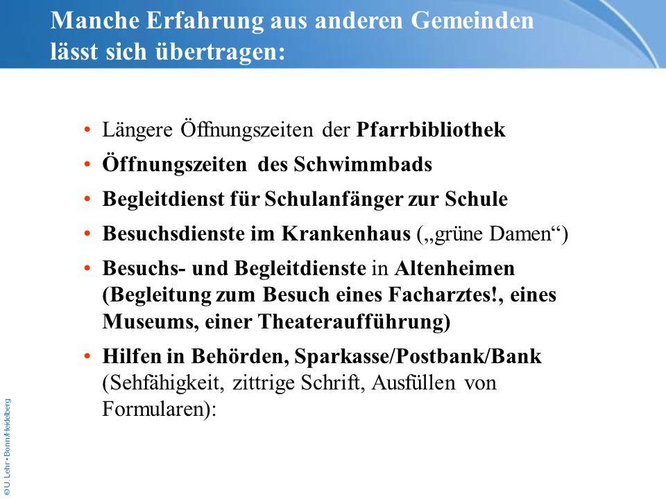 © U. Lehr Bonn/Heidelberg Manche Erfahrung aus anderen Gemeinden lässt sich übertragen: Längere Öffnungszeiten der Pfarrbibliothek Öffnungszeiten des