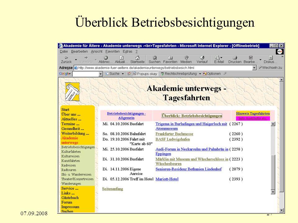 07.09.200827 Überblick Betriebsbesichtigungen