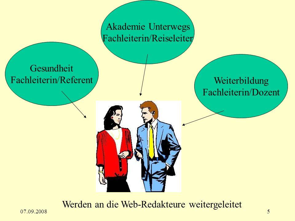 07.09.20086 Web-Redakteure bereiten die Daten auf und erfassen sie in der Datenbank Aktivitäten
