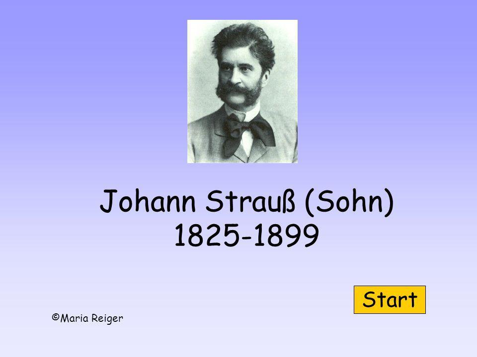 Johann Strauß (Sohn) 1825-1899 ©Maria Reiger Start