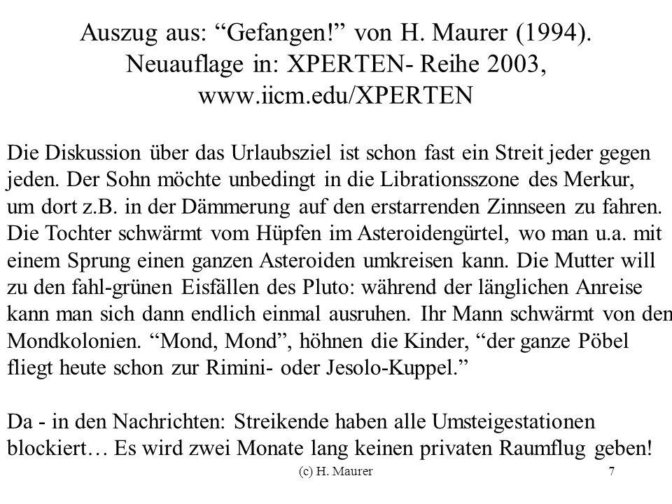(c) H. Maurer7 Auszug aus: Gefangen. von H. Maurer (1994).