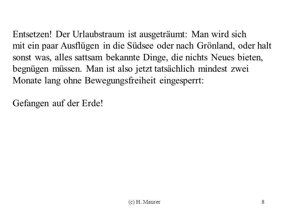 (c) H. Maurer8 Entsetzen.