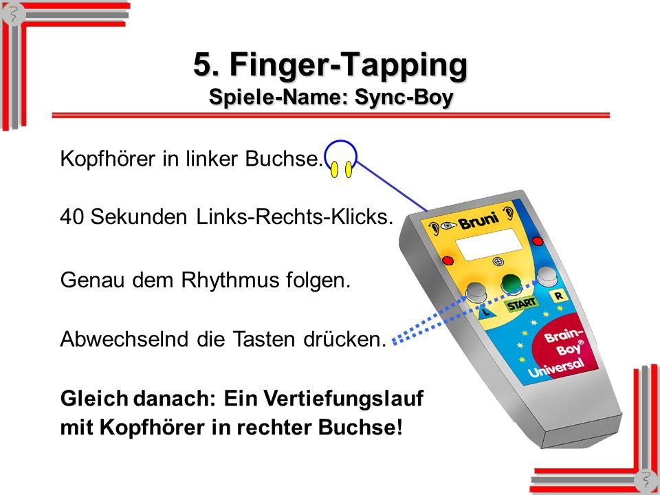 3. Richtungshören Ein Klick von links oder rechts. Kopfhörer in linker Buchse. Die entsprechende Taste drücken Von wo war der Klick zu hören? Gleich d