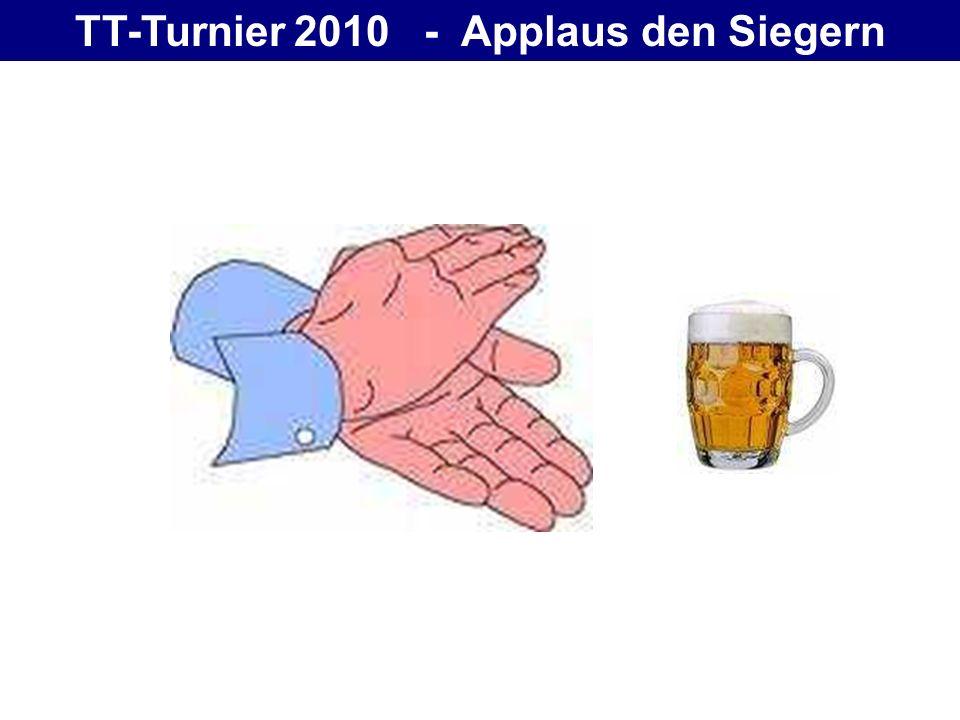 TT-Turnier 2010 - Applaus den Siegern