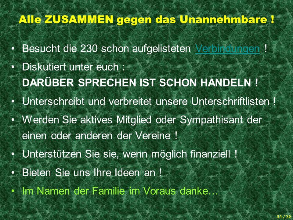 30/36 Diese Bürger Aktion… … Betrifft auch den Grosseltern und alle Mitglieder der Familie .