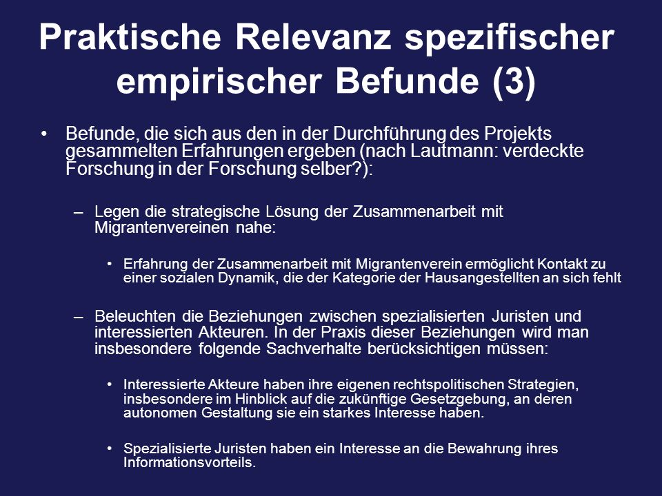 Praktische Relevanz spezifischer empirischer Befunde (3) Befunde, die sich aus den in der Durchführung des Projekts gesammelten Erfahrungen ergeben (n