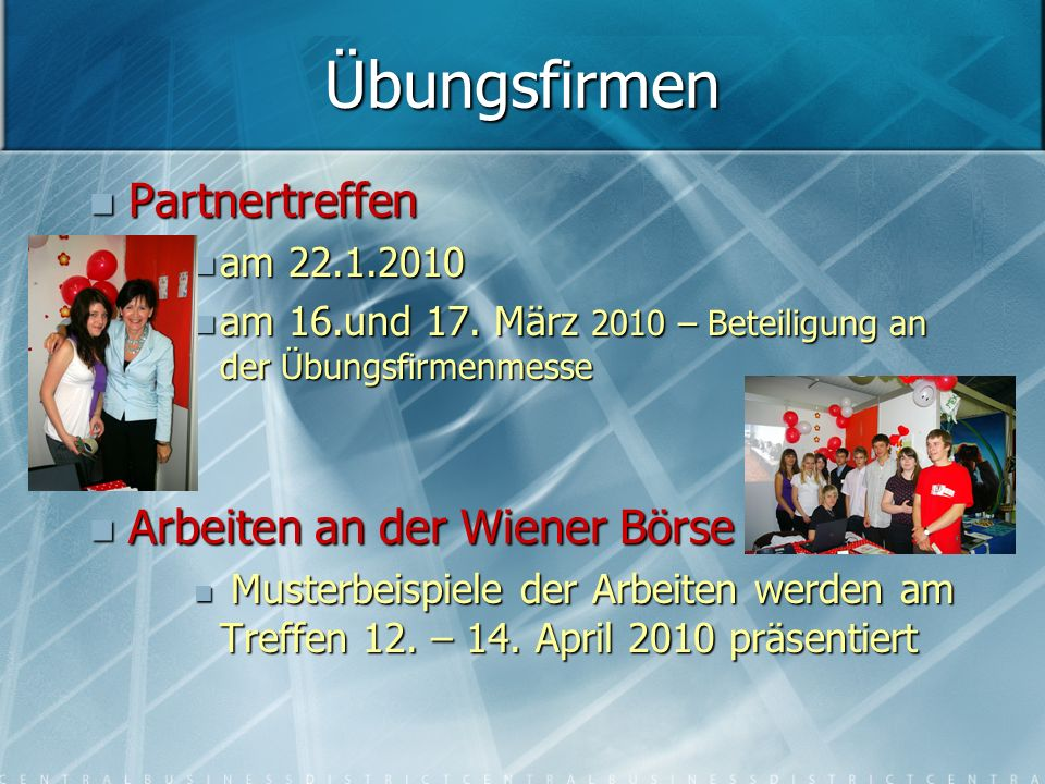 Partnertreffen Partnertreffen am 22.1.2010 am 22.1.2010 am 16.und 17.