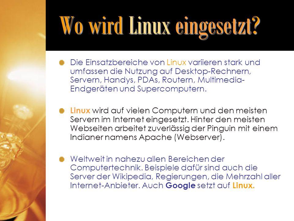 Wo wird Linux eingesetzt.