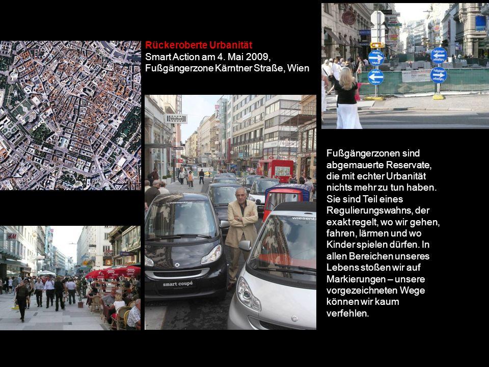 Rückeroberte Urbanität Smart Action am 4.